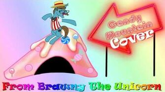 Candy Mountain (Cover) Excerpt from Brawny the Unicorn