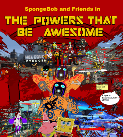 The Powers That Be Awesome