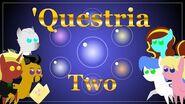 'Questria -Two