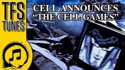 Dragonball Z Abridged MUSIC The Cell Games Announcement - CELLGAMES DBZA