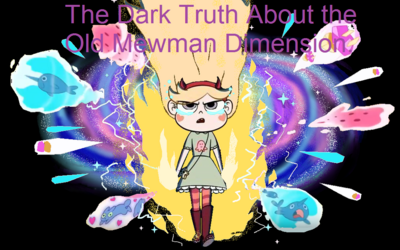 The Dark Truth About the Old Mewman Dimension Poster