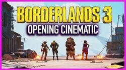 Borderlands 3 Opening Cinematic