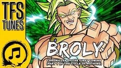 Dragonball Z Abridged MUSIC Broly Chronicles (Extended Cut)