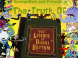 The Truth of the Legends of Bikini Bottom