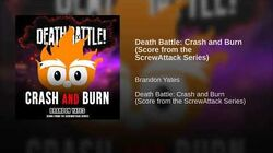 Death Battle Crash and Burn (Score from the ScrewAttack Series)