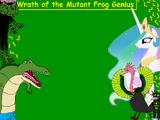 Wrath of The Mutant Frog Genius