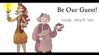Be Our Guest (female version genderbender) 【Anna ft