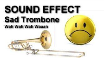 Wah Wah Wah Waah Sad Trombone SOUND EFFECT