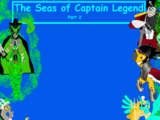 The Seas of Captain Legend Part 2