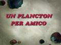 Un plancton per amico