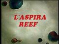 L'aspira reef