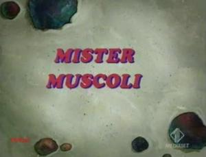 Mister muscoli