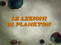 Le lezioni di Plankton