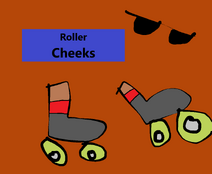 Roller Cheeks
