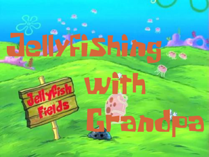 001-SpongeBob's-Childhood-Jellyfishing-with-Grandpa