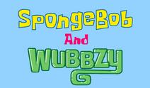 SpongeBobAndWubbzy