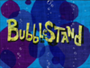 Bubble Stand