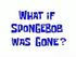 Wat als spongebob was gegaan