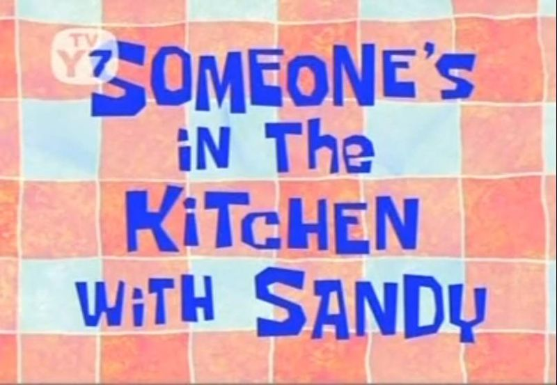 someones in the kitchen with sandy - Someones In The Kitchen 2