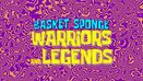 Warriors and Legends