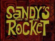 Sandy's Piece Of Junk Rocket