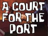 A Court for the Port