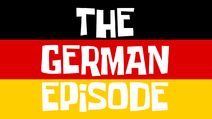 Anothergermanepisode