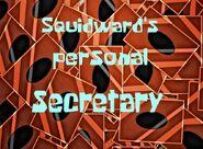 Squidward's personal secretary