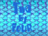 Two By Four