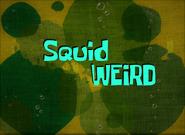 Squidweird