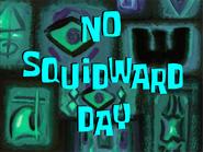 No squidward day