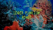 Leader Plankton! Remade