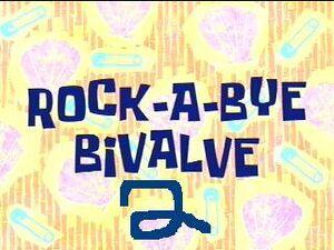 Rock-A-Bye Bivalve 2