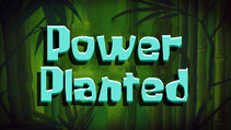 Power Planted