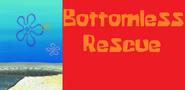 Bottomless Rescue