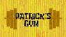 Patrick's gym