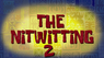 Thenitwitting2