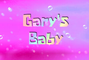Gary's Baby
