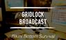 GridlockBroadcast