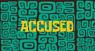 ACCCUSED