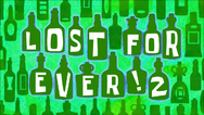 Lost for ever 2