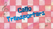 CelloTransporters