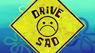 Drive Sad