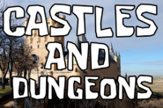 Castles and Dungeons