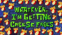 Cheesefrieswhy