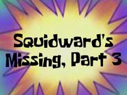 Squidwardsmissingpart3