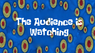 Audienceiswatching