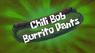 Chilibobburritopants