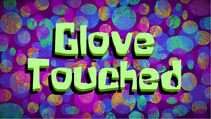 Glove Touched