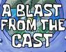 A Blast from the Cast